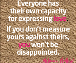 Everyone Has Their Own Capacity for Love…