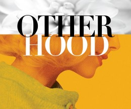 OTHERHOOD: Modern Women Finding a New Kind of Happiness