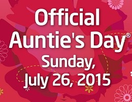 Auntie's Day is Sunday, July 26!