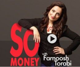 Podcast: So Money with Farnoosh Torabi