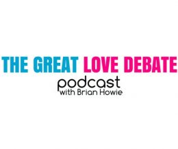 The Great Love Debate with Brian Howie Podcast: Sex and New York City