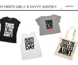 NEW! Boy Meets Girl® x Savvy Auntie® Coolest Aunt Collab Is Back!