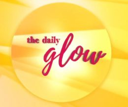 The Little Things – The Daily Glow: Savvy Auntie Segment