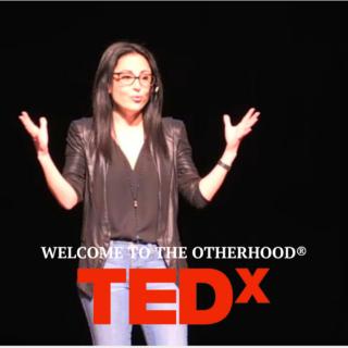 TEDx: Welcome to the OTHERHOOD®